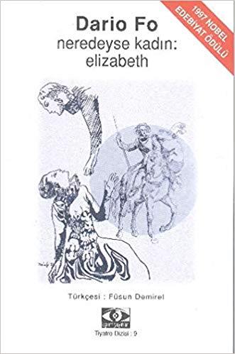 NEREDEYSE KADIN: ELIZABETH