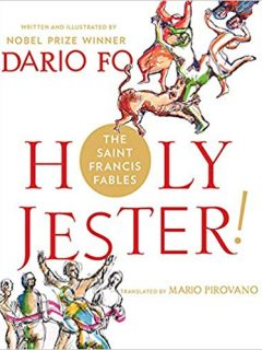 Holy Jester! The Saint Francis Fables