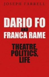 Dario Fo and Franca Rame Theatre, politics, life