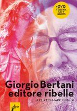 Giorgio Bertani editore ribelle