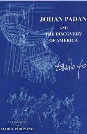 JOHAN PADAN AND THE DISCOVERY OF AMERICAS